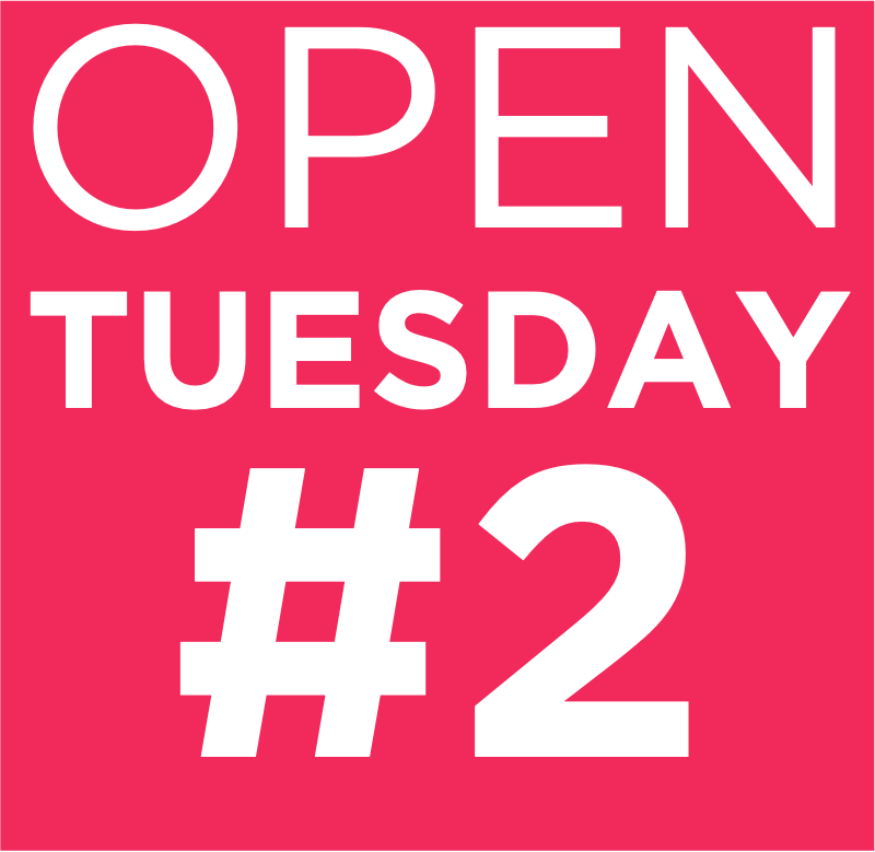 OPEN TUESDAY